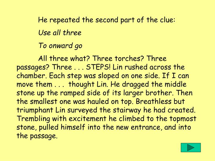 He repeated the second part of the clue: