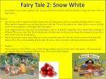 fairy tale 2 snow white