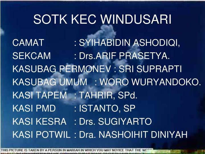 SOTK KEC WINDUSARI