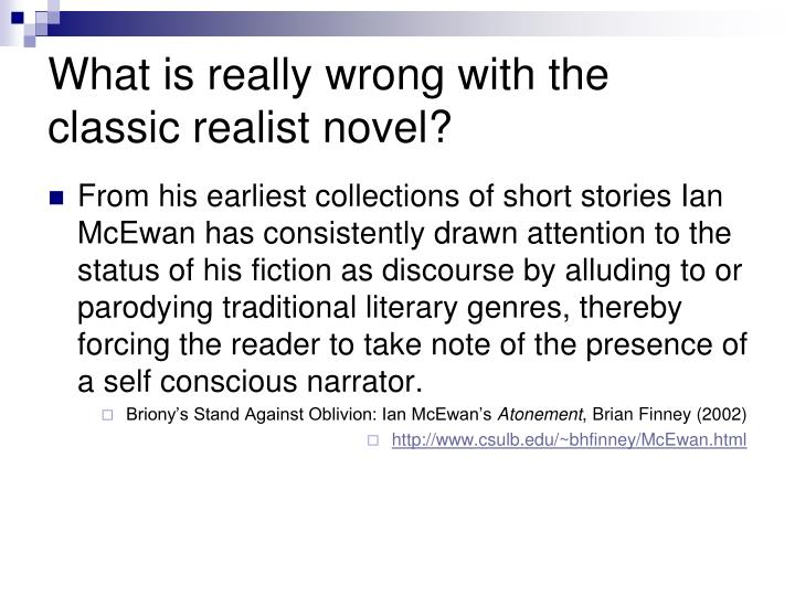 What is really wrong with the classic realist novel?