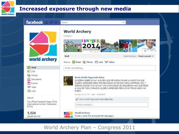 Increased exposure through new media