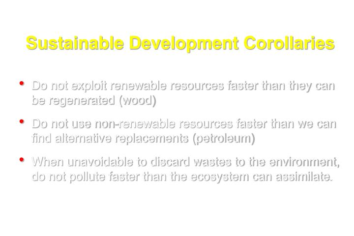 Sustainable Development Corollaries