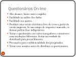 question rios on line