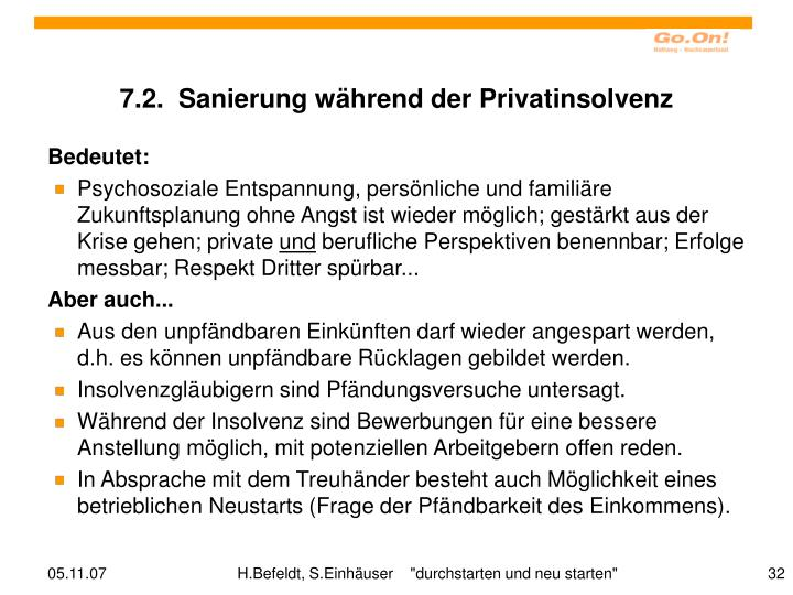 7.2.  Sanierung während der Privatinsolvenz