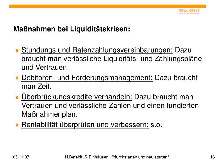 Maßnahmen bei Liquiditätskrisen: