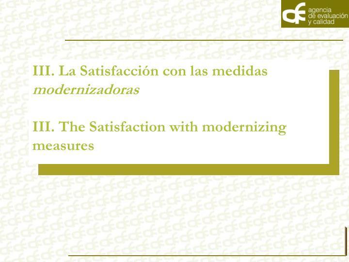 III. La Satisfacción con las medidas