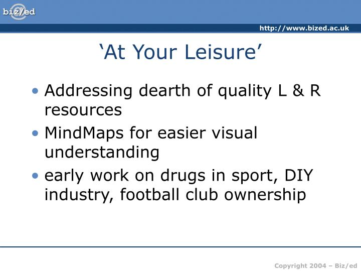 'At Your Leisure'