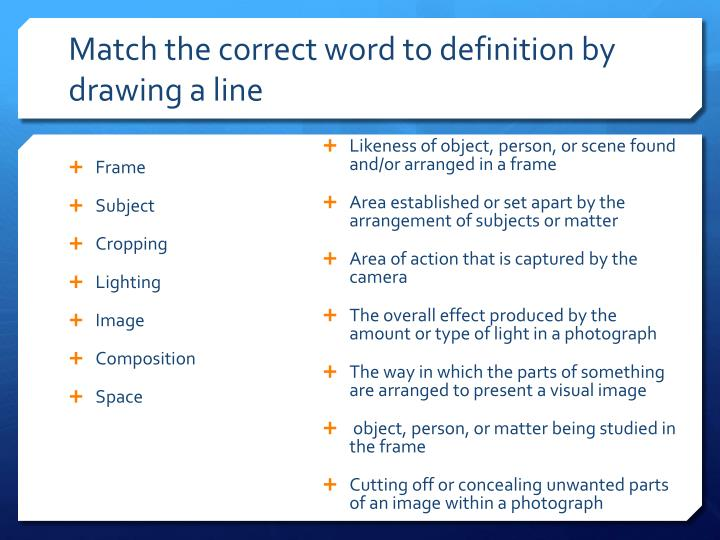 Match the correct word to definition by drawing a line