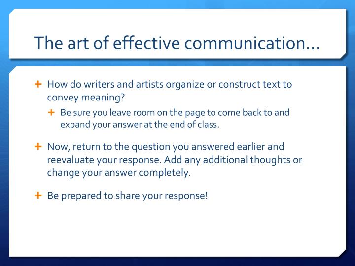 The art of effective communication…