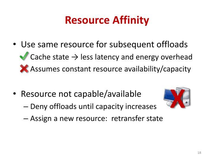 Resource Affinity