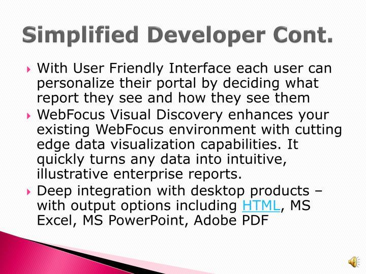 Simplified Developer Cont.