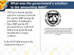 what was the government s solution to the amounting debt