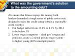 what was the government s solution to the amounting debt1