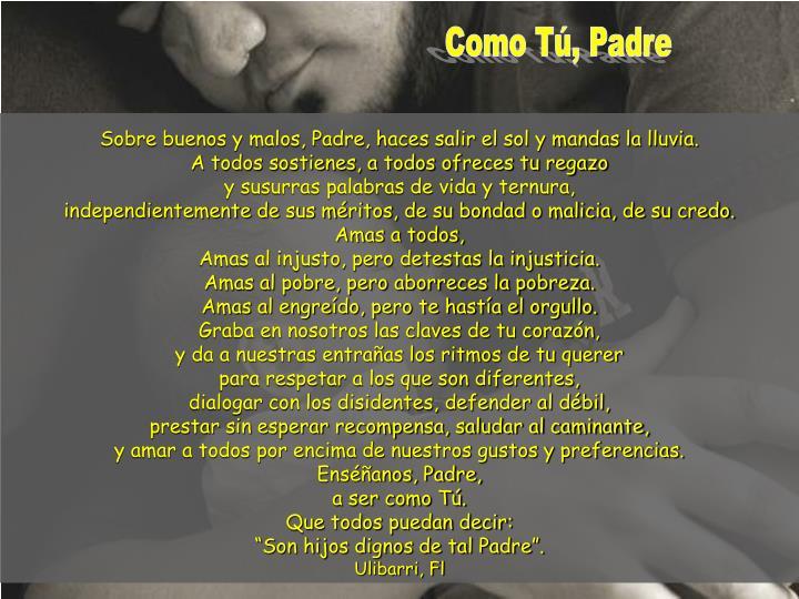 Como Tú, Padre