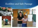 ecofiltro and safe passage1