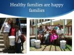 healthy families are happy families