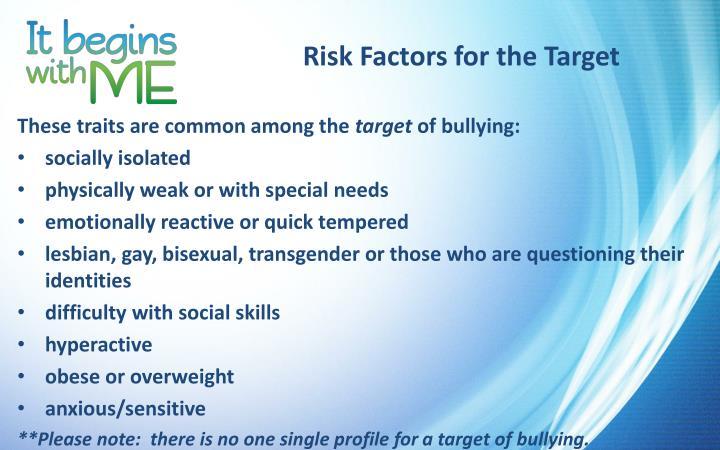 Risk Factors for the Target