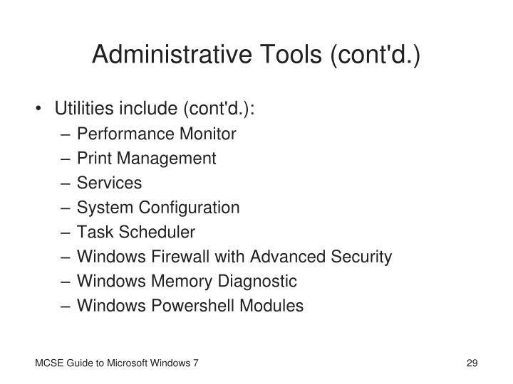 Administrative Tools (cont'd.)