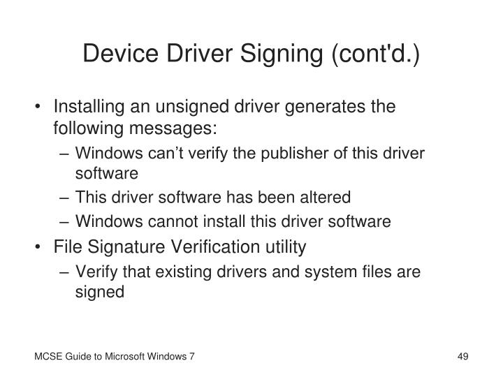 Device Driver Signing (cont'd.)