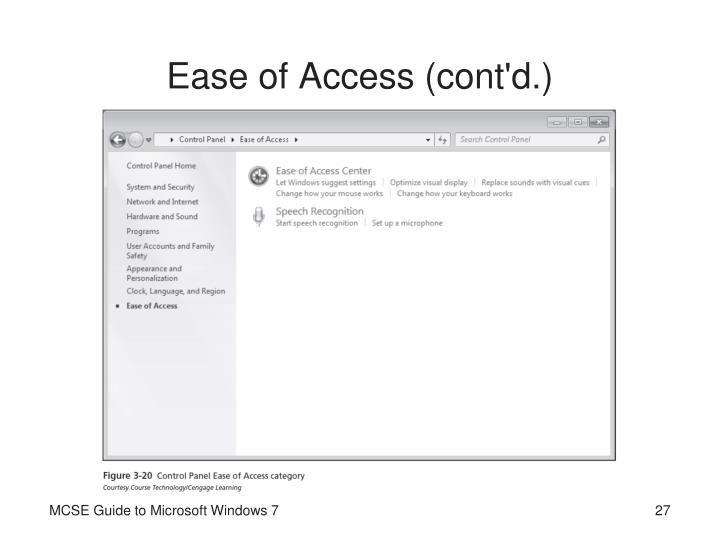 Ease of Access (cont'd.)