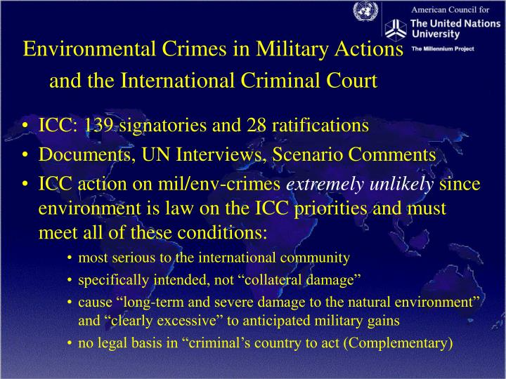 Environmental Crimes in Military Actions and the International Criminal Court