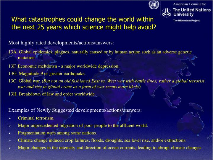 What catastrophes could change the world within