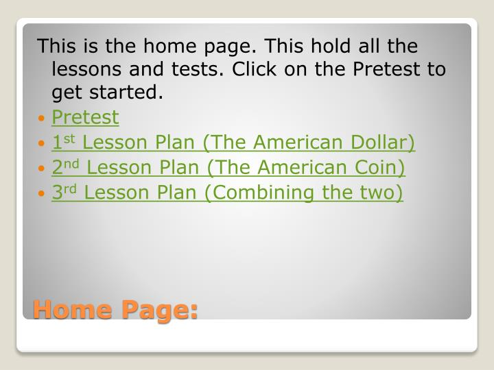 This is the home page. This hold all the lessons and tests. Click on the Pretest to get started.