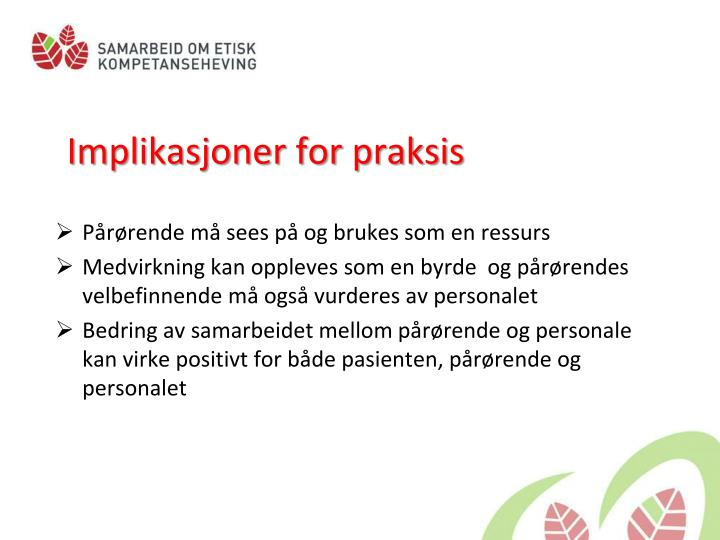 Implikasjoner for praksis