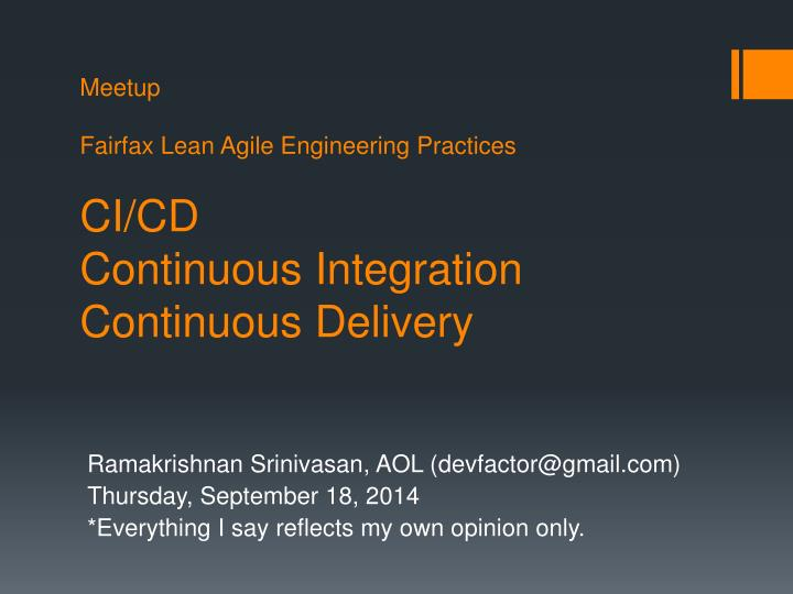 meetup fairfax lean agile engineering practices ci cd continuous integration continuous delivery n.