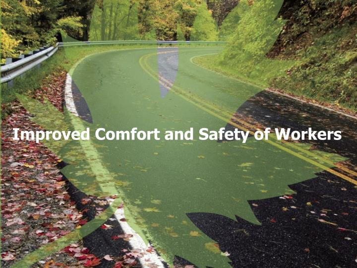 Improved Comfort and Safety of Workers