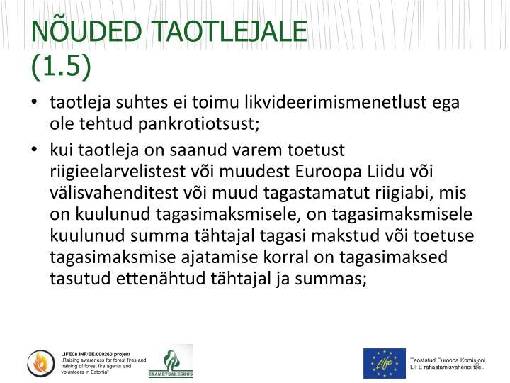 NÕUDED TAOTLEJALE