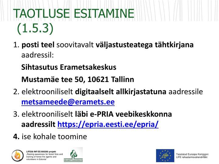 TAOTLUSE ESITAMINE