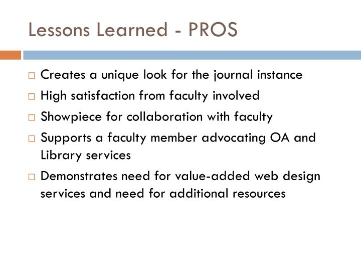 Lessons Learned - PROS