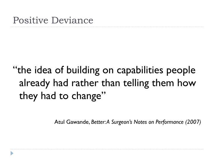 Positive Deviance