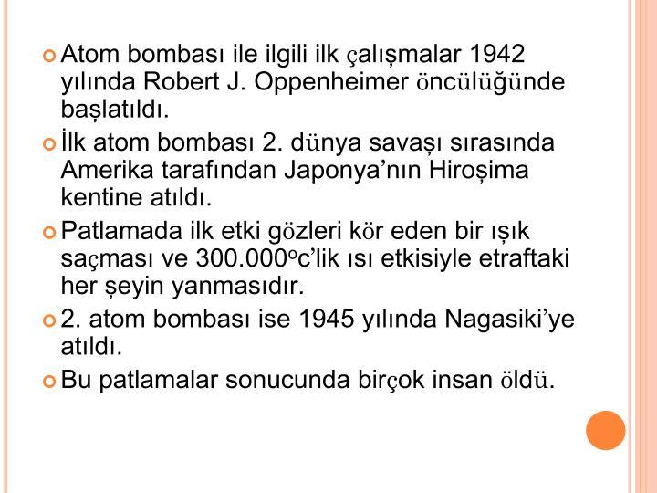 Atom bombası ile ilgili ilk