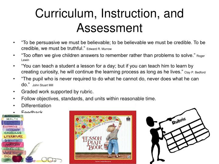 Curriculum, Instruction, and Assessment