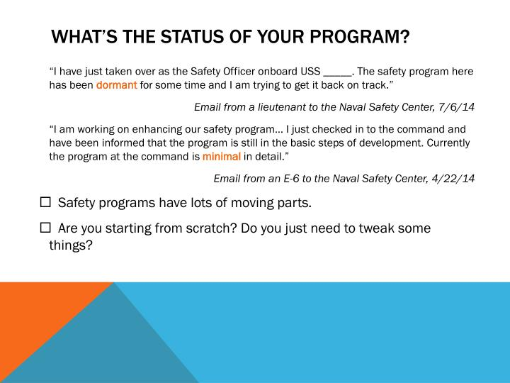 What s the status of your program