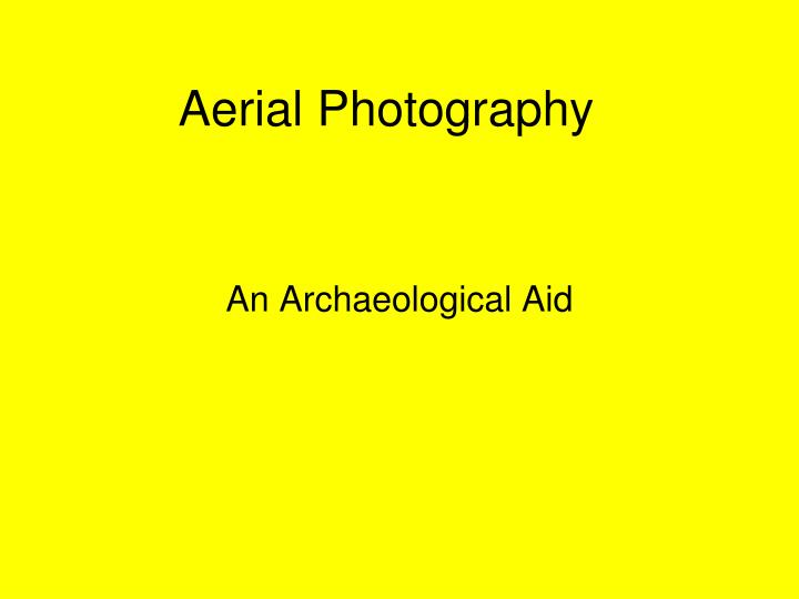 aerial photography n.