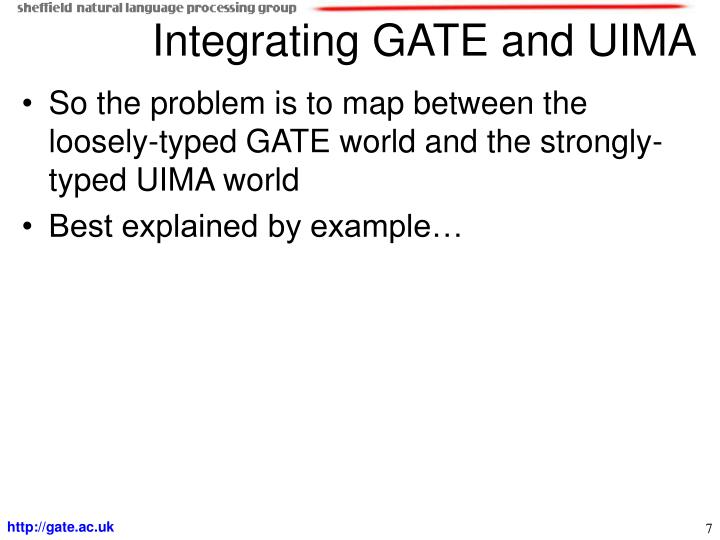 Integrating GATE and UIMA