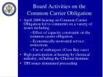 board activities on the common carrier obligation1