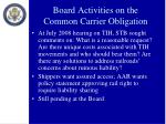 board activities on the common carrier obligation2