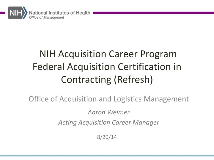 Ppt Nih Acquisition Career Program Federal Acquisition