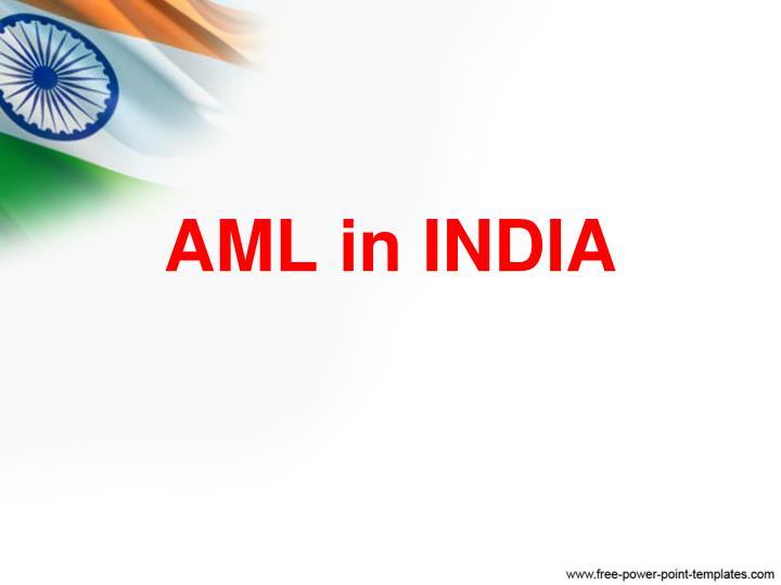 AML in INDIA