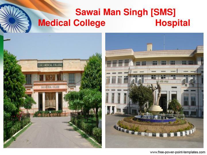 Sawai man singh sms medical college hospital