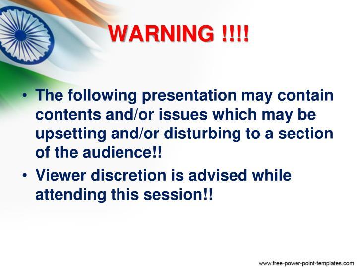 WARNING !!!!