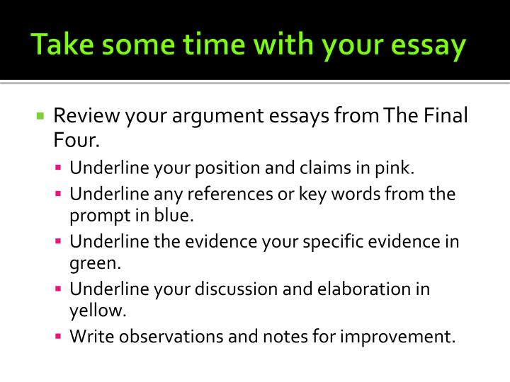 Take some time with your essay