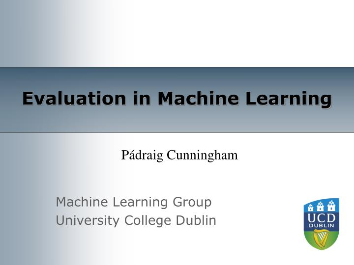 evaluation in machine learning n.