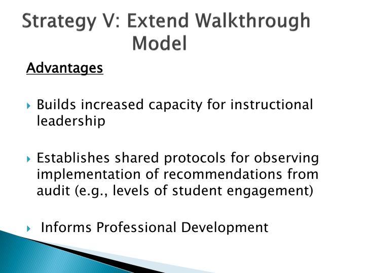 Strategy V: Extend Walkthrough Model
