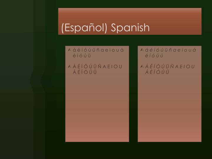 (Español) Spanish