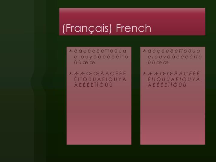 (Français) French